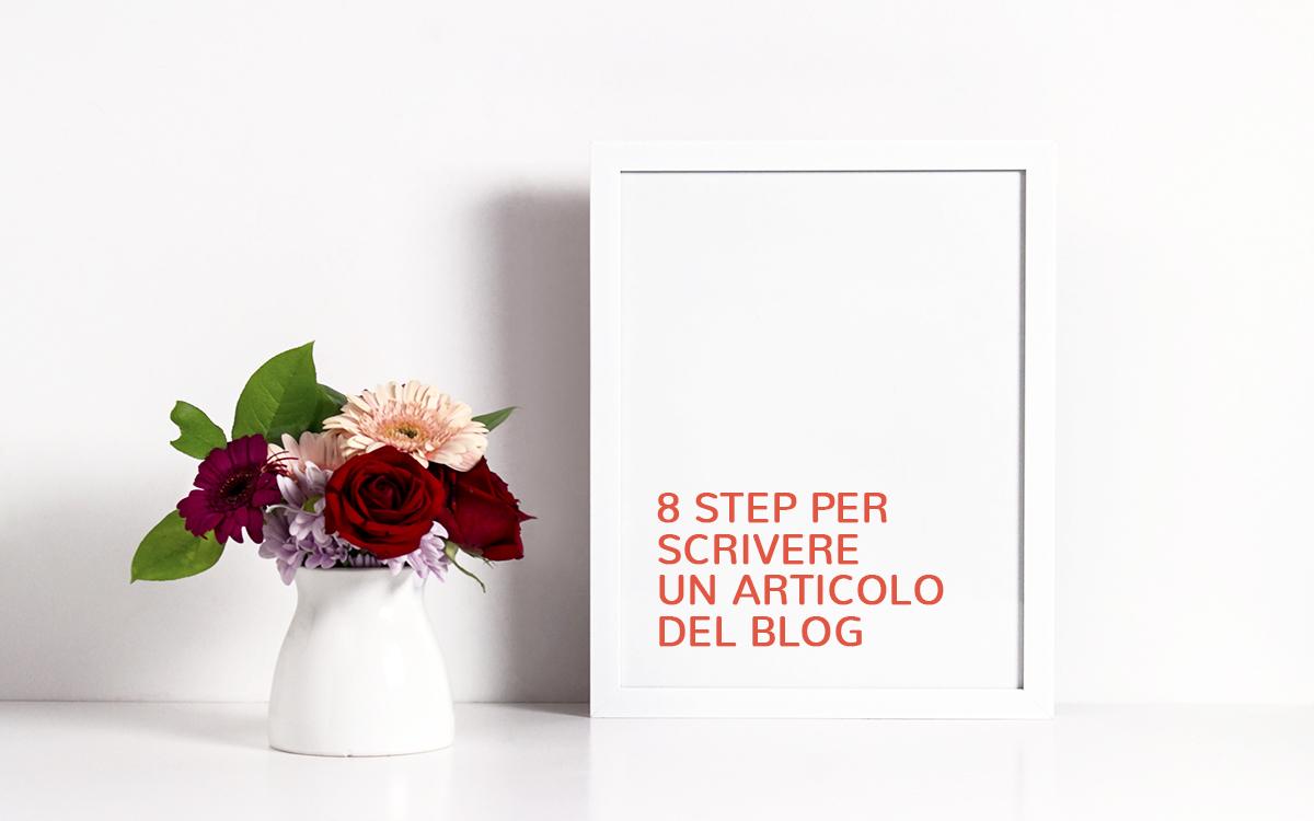 8 step per scrivere un articolo del blog