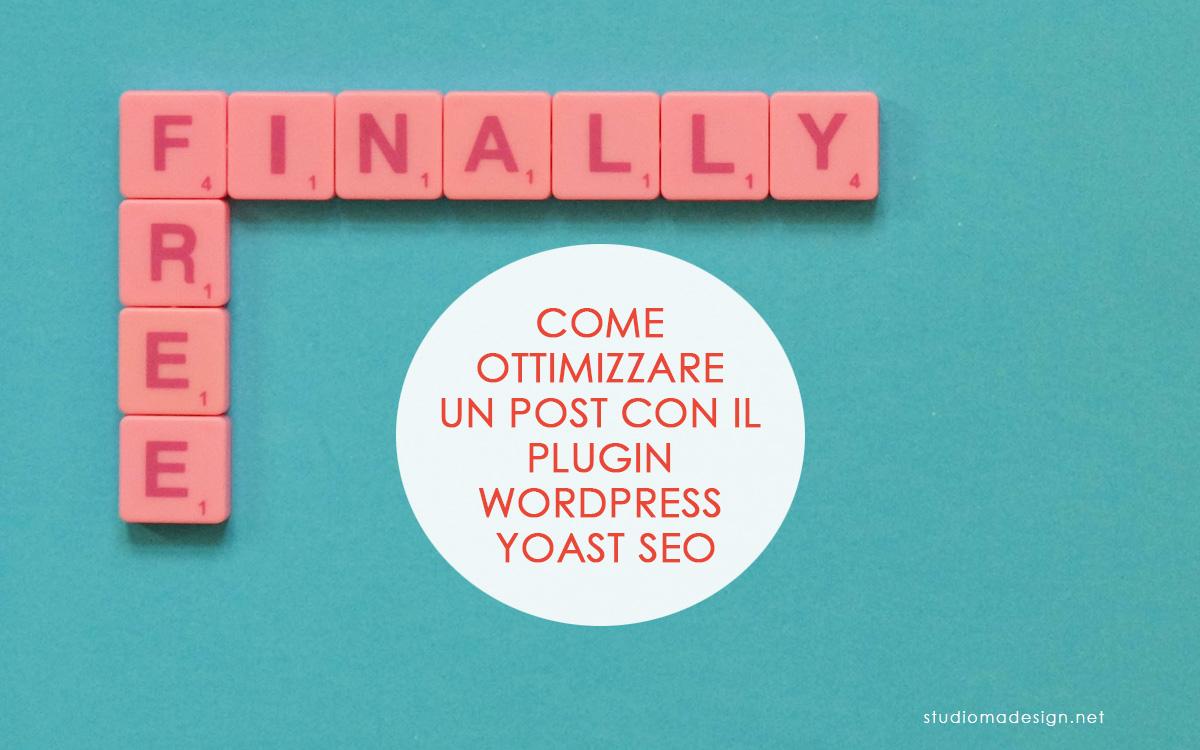 Come ottimizzare un post con il Plugin WordPress Yoast SEO
