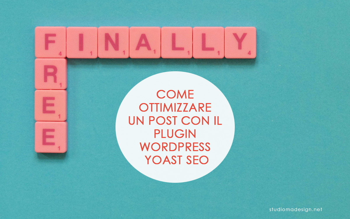 Come ottimizzare un post con il Plugin WordPress Yoast SEO