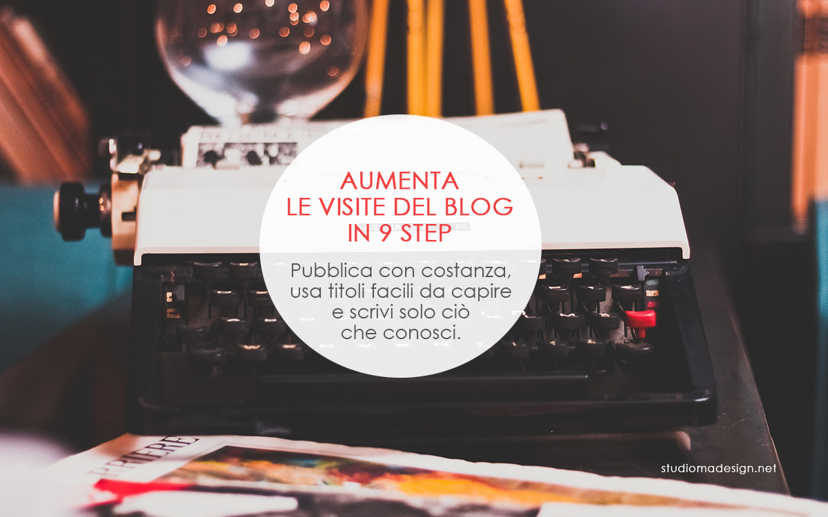 Aumenta le visite del blog in 9 step