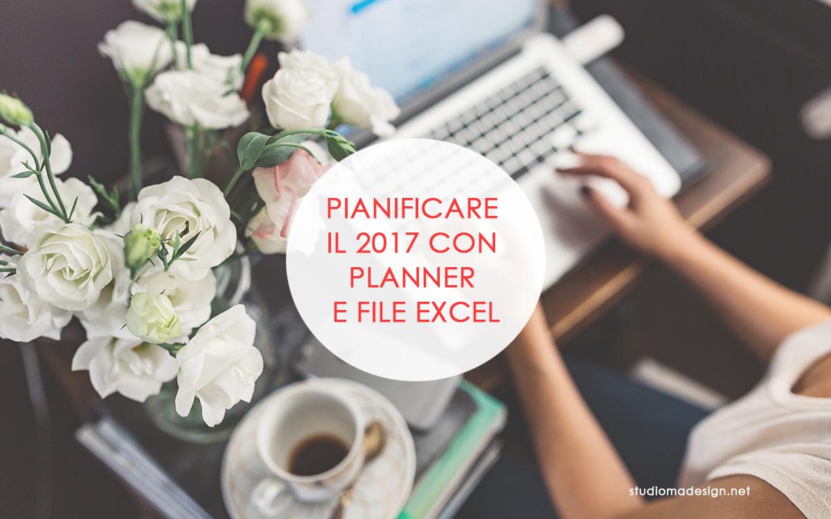 Pianificare il 2017 con planner e file Excel