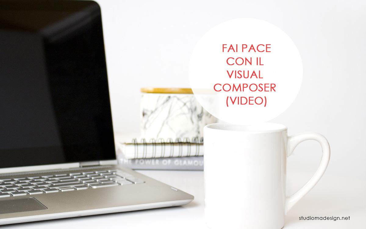 Come usare il Visual Composer (video)