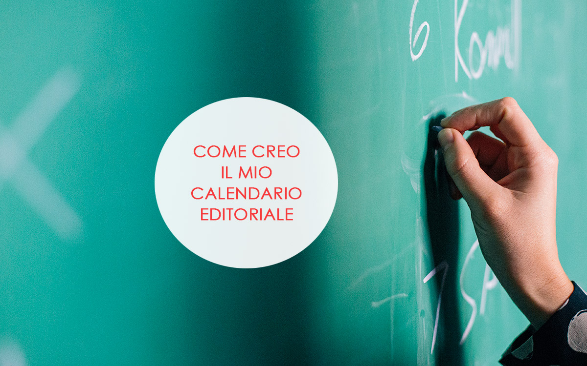 Il Mio Calendario.Come Creare Il Calendario Editoriale Per Il Tuo Blog Madesign